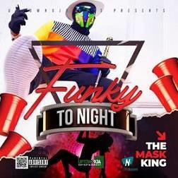 MaskKing - Funky Tonight