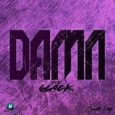 Omah Lay - Damn (Remix) ft 6LACK